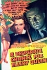 A Desperate Chance for Ellery Queen (1942)