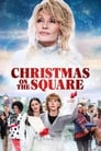 Image Christmas on the Square – Dolly Parton: Crăciun în orășel (2020)
