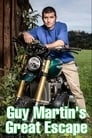 Guy Martin's Great Escape Streaming Complet VF 2019 Voir Gratuit