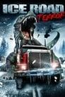 مشاهدة فيلم Ice Road Terror 2011 مترجم أون لاين بجودة عالية