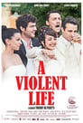 A Violent Life