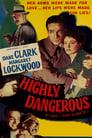 Highly Dangerous (1950)