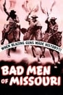 Bad Men of Missouri (1941) Movie Reviews