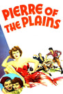 Pierre of the Plains (1942) Movie Reviews