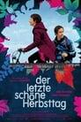 Der letzte schöne Herbsttag (2010)