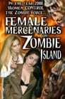 Female Mercenaries on Zombie Island