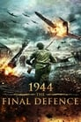 1944 The Final Defence
