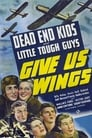 Give Us Wings (1940)