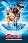 Zoom : L'académie Des Super-héros Streaming Complet Gratuit ∗ 2006