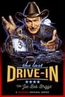 The Last Drive-in With Joe Bob Briggs (2018)
