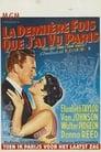 La Dernière Fois Que J'ai Vu Paris ☑ Voir Film - Streaming Complet VF 1954