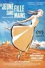 Regarder, La Jeune Fille Sans Mains 2016 Streaming Complet VF En Gratuit VostFR