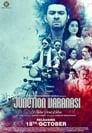Junction Varanasi 2019 Hindi Movie Download & online Watch WEB-DL 480p, 720p, 1080p | Direct & Torrent File