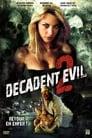 [Voir] Decadent Evil 2 2007 Streaming Complet VF Film Gratuit Entier