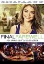Final Farewell – Für immer auf Wiedersehen (2015)