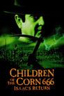 Діти кукурудзи 666: Айзек повернувся (1999)