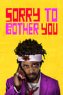 Sorry to Bother You (2018))