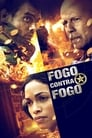 Fogo Contra Fogo Torrent (2012)