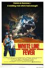 Poster for White Line Fever