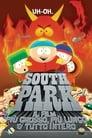 South Park - Il film: più grosso, più lungo & tutto intero