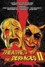 Theatre of the Deranged II (2013) Movie Reviews