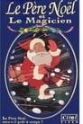 Le Père Noël Et Le Magicien Voir Film - Streaming Complet VF 1995