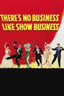 Нема кращого бізнесу за шоу-бізнес (1954)