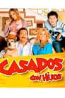 Casados con Hijos (2005)