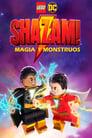LEGO DC Shazam! – Magia y Monstruos (2020)