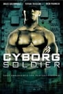 Cyborg Soldier Streaming Complet VF 2008 Voir Gratuit