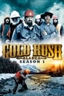 Gold Rush season 1 2010