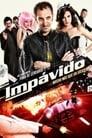 Regarder.#.Impávido Streaming Vf 2012 En Complet - Francais