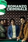Romanzo Criminale (2008), serial online subtitrat în Română