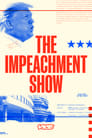 The Impeachment Show