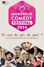 Montreux Comedy Festival - 25 ans de qui, de quoi ?