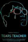 مشاهدة فيلم Tears Teacher 2021 مترجم أون لاين بجودة عالية