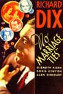 No Marriage Ties (1933)