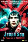Jesus Son – The Funny Life of Fuckhead