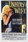 The Unholy Wife (1957) Movie Reviews