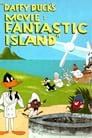 Daffy Duck's Movie: Fantastic Island – Το φανταστικό νησί του Ντάφυ Ντακ