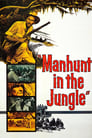 Manhunt in the Jungle (1958) Movie Reviews