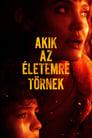 😎 Akik Az életemre Törnek #Teljes Film Magyar - Ingyen 2021