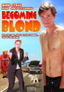 Watch Becoming Blond Online