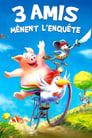 Regarder 3 Amis Mènent L'enquête (2009), Film Complet Gratuit En Francais