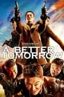 Image A Better Tomorrow (2018)