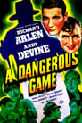 Poster for A Dangerous Game