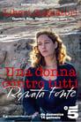Renata Fonte - Una Donna Contro Tutti