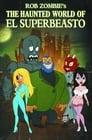 😎 The Haunted World Of El Superbeasto #Teljes Film Magyar - Ingyen 2009