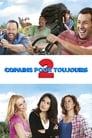 [Voir] Copains Pour Toujours 2 2013 Streaming Complet VF Film Gratuit Entier