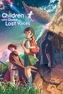 مشاهدة فيلم Children Who Chase Lost Voices 2011 مترجم أون لاين بجودة عالية